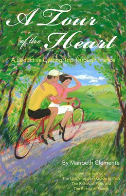 Book Review | A Tour of the Heart: A Seductive Cycling Trip Through France