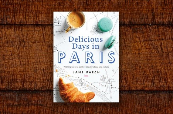 Delicious Days in Paris Jane Paech