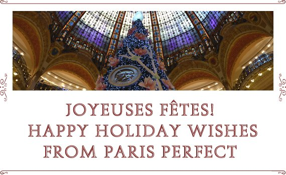 Happy Holidays from Paris Perfect!