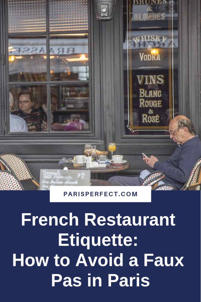 French Restaurant Etiquette: How to Avoid a Faux Pas in Paris