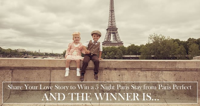 The Winner of Our Paris Love Story Competition Is …