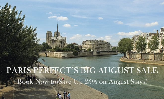 Paris vacation rental sale august