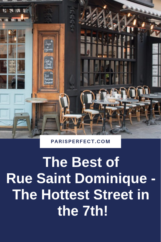 The Best of Rue Saint Dominique - The Hottest Street in the 7th! by Paris Perfect