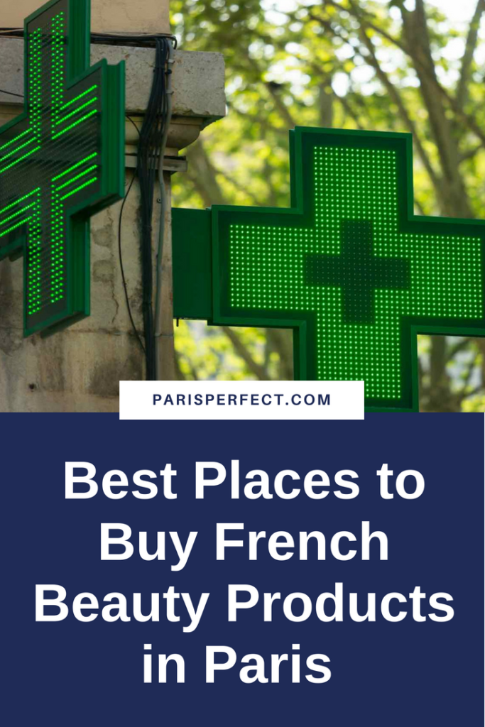 The Best Places to Buy French Beauty Products in Paris by Paris Perfect