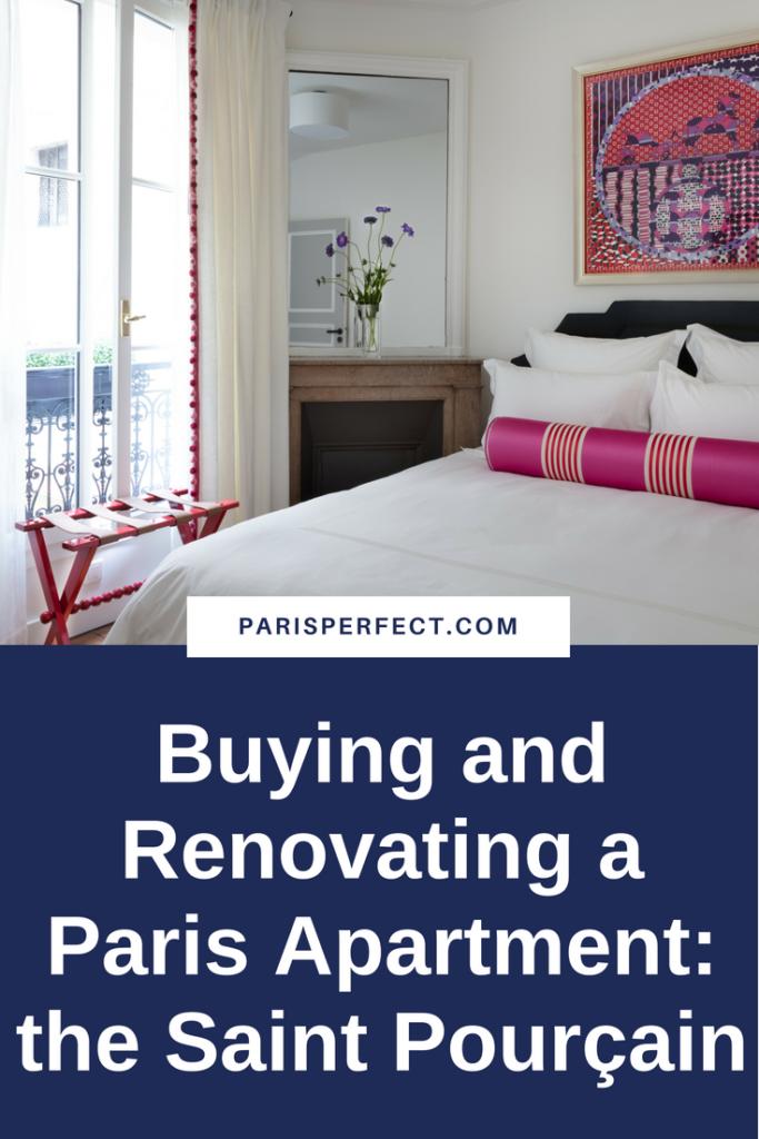 Buying and Renovating a Paris Apartment Saint Pourçain by Paris Perfect