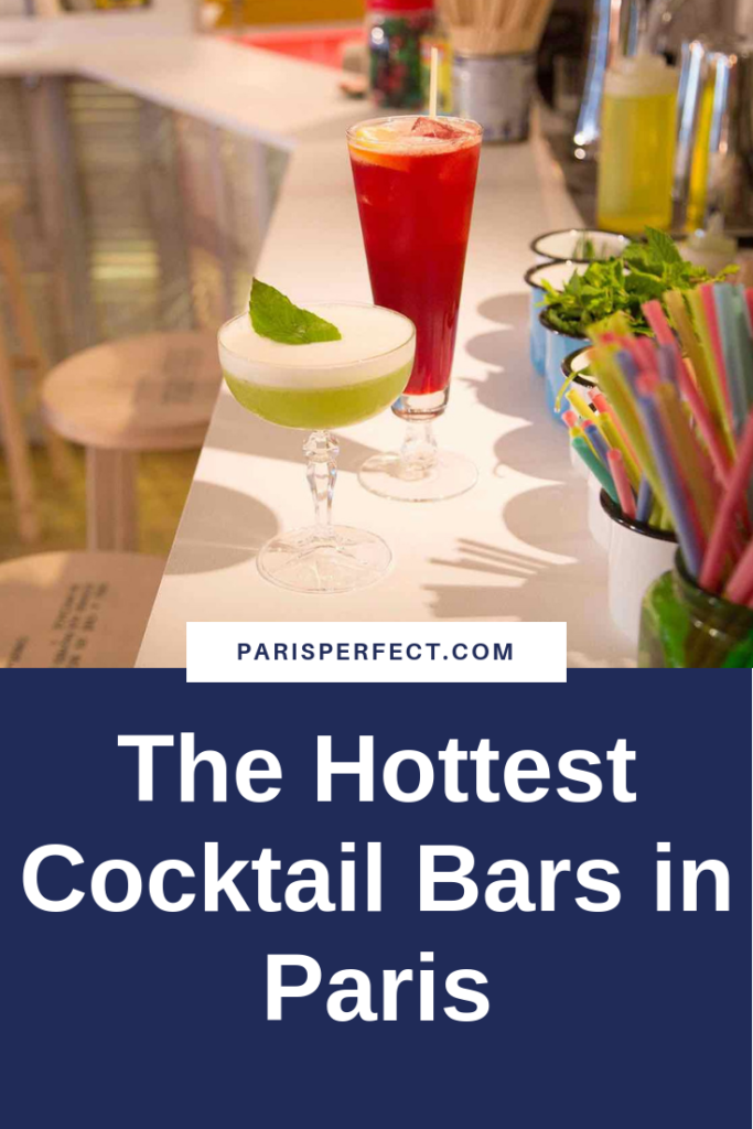 Hottest Cocktail Bars in Paris by Paris Perfect