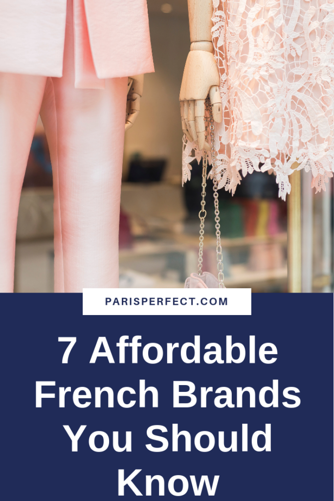 7 Affordable French Brands You Should Know by Paris Perfect