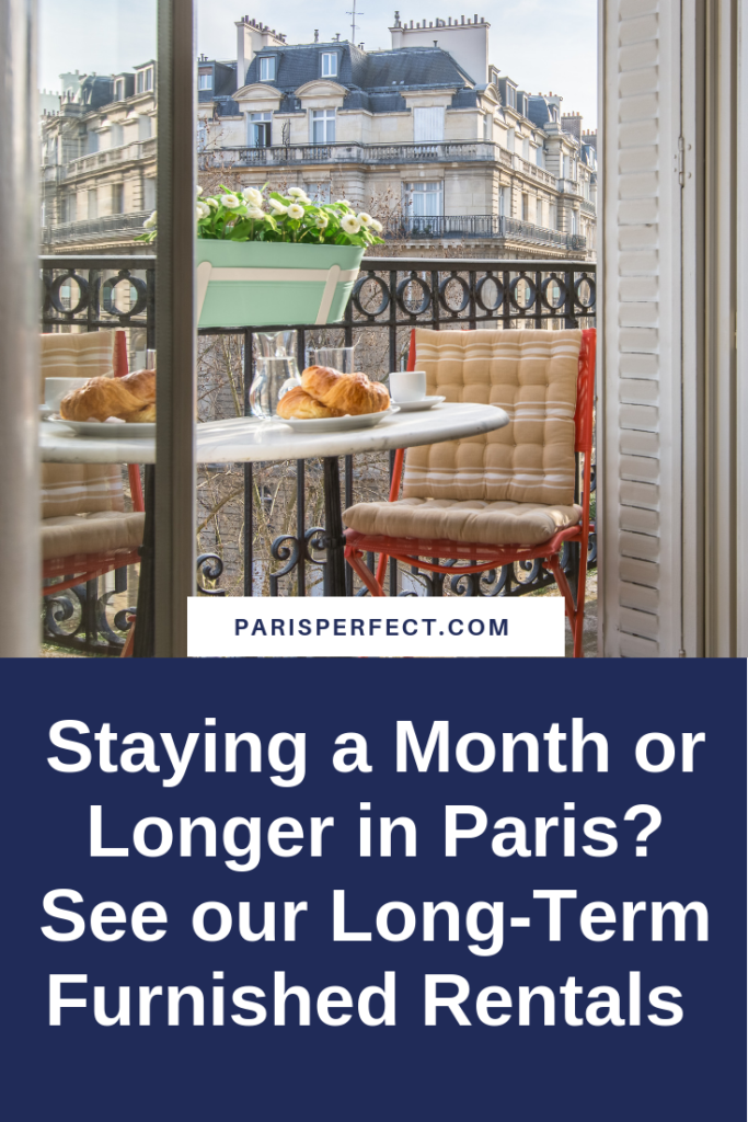 See our Long-Term Furnished Rentals in Paris by Paris Perfect
