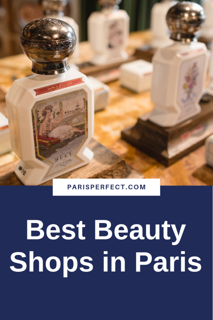 Beauty Shops in Paris Guaranteed to become your French Favorites