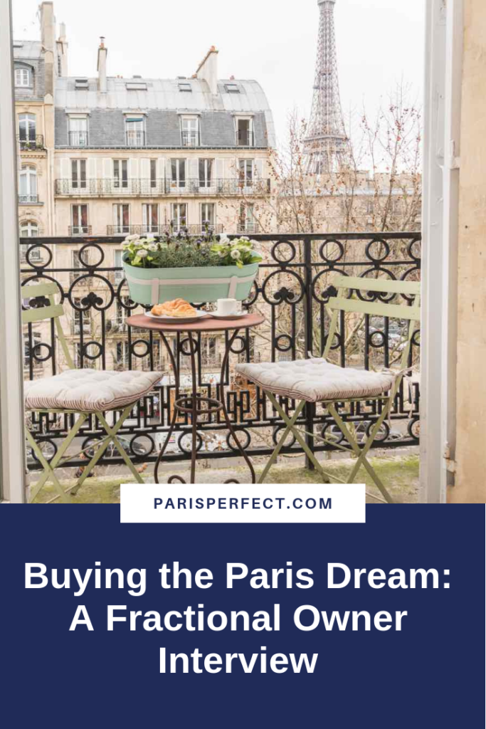 Buying the Paris Dream: A Fractional Owner Interview with Vickie Francone by Paris Perfect