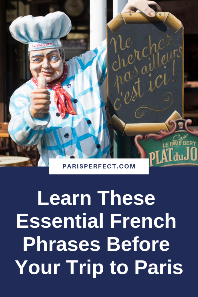 Learn These Essential French Phrases Before Your Trip to Paris by Paris Perfect