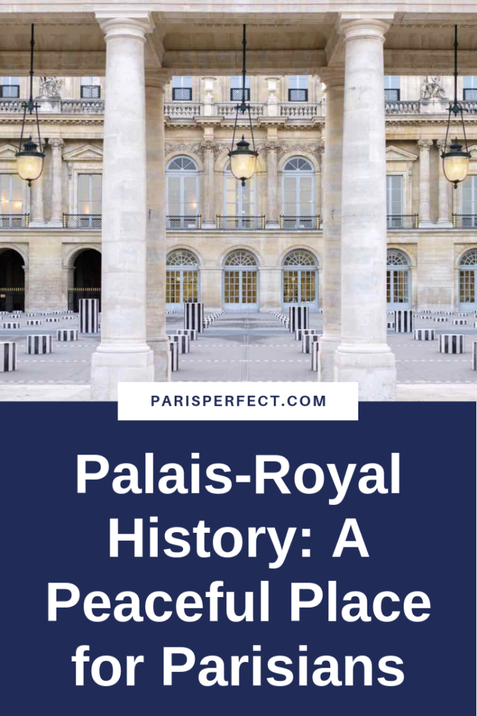 Palais-Royal History Paris Perfect