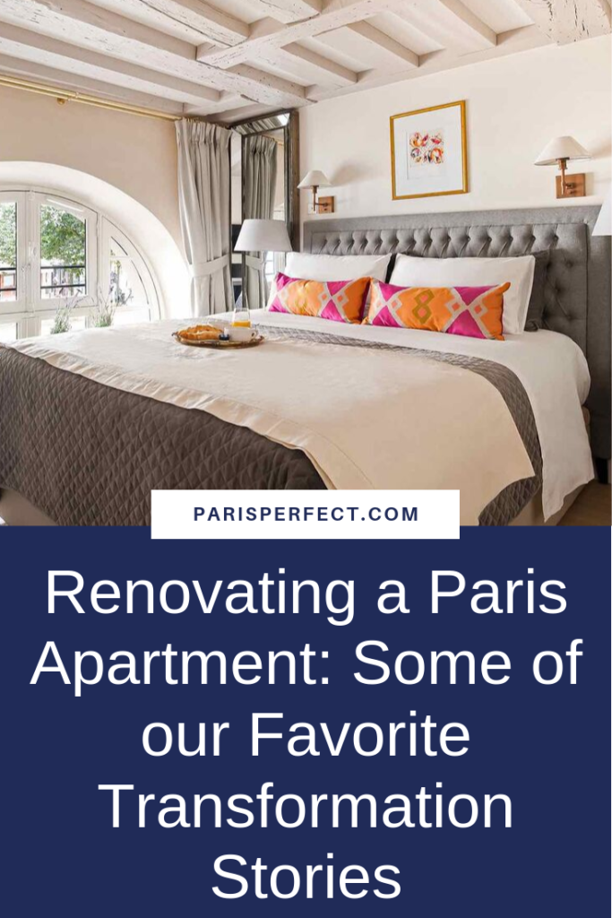 Renovating a Paris Apartment: Some of our Favorite Transformation Stories