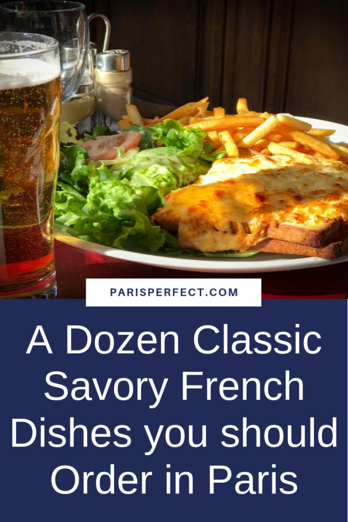 A Dozen Classic Savory French Dishes you should Order in Paris