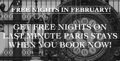 Just in Time for Valentine's Day - Free Nights for Last Minute Paris Vacation Getaways and Exclusive February Savings