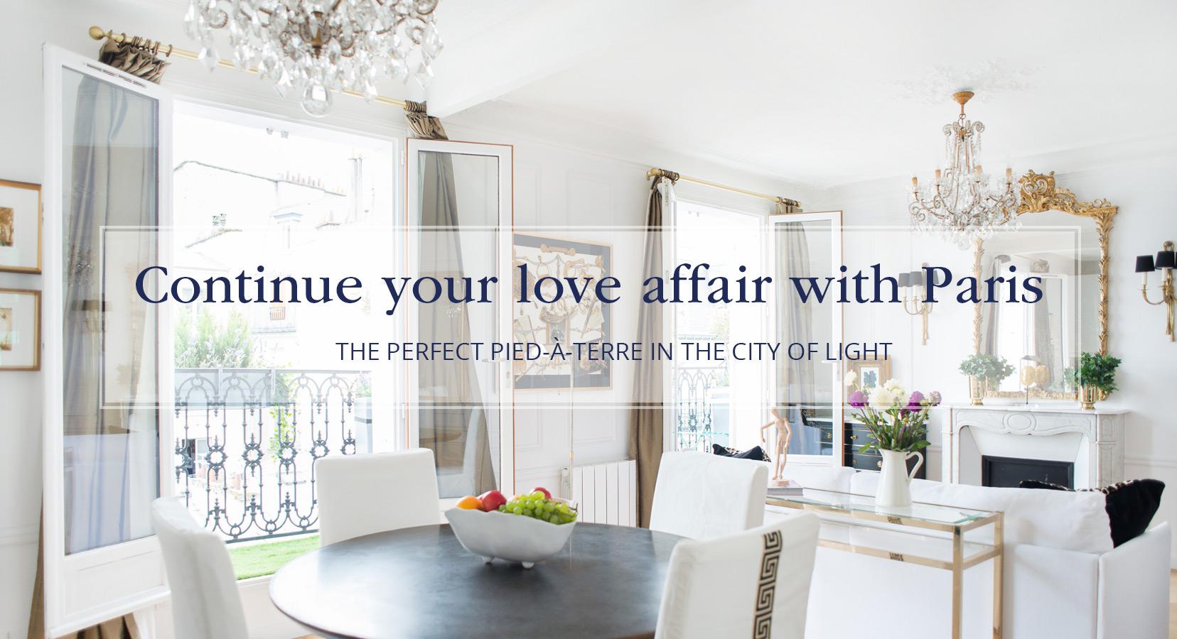 Continue your love affair with Paris